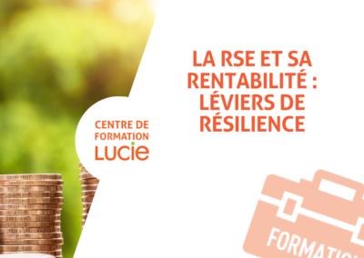 La RSE et sa rentabilité : leviers de résilience