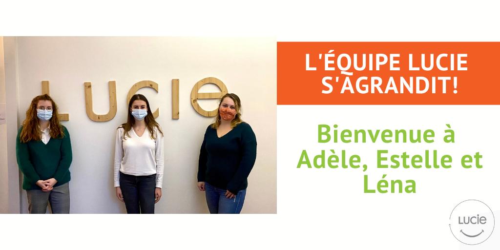Adèle, Estelle et Léna, les nouvelles stagiaires LUCIE, devant le nom de l'Agence LUCIE